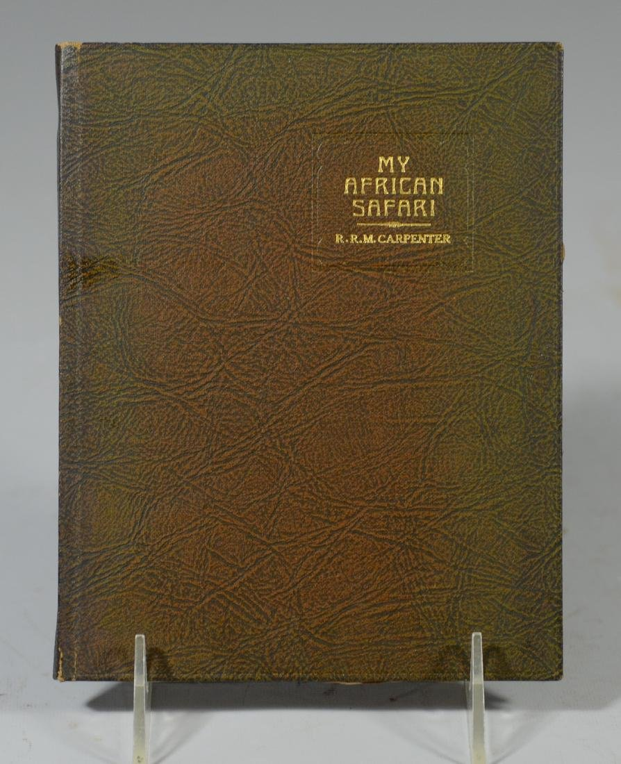 RRM Carpenter, My African Safari,  By NY: East Aurora,
