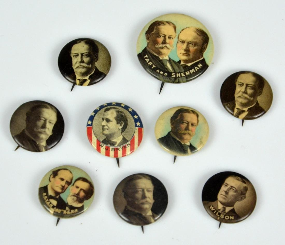 (9) 1908-1916 Presidential Campaign Buttons