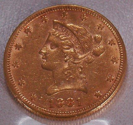 418: 1881 10 DOLLAR GOLD LIBERTY COIN