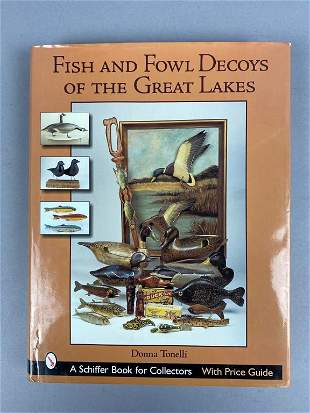 Fish and Fowl Decoys of the Great Lakes, book by Donna