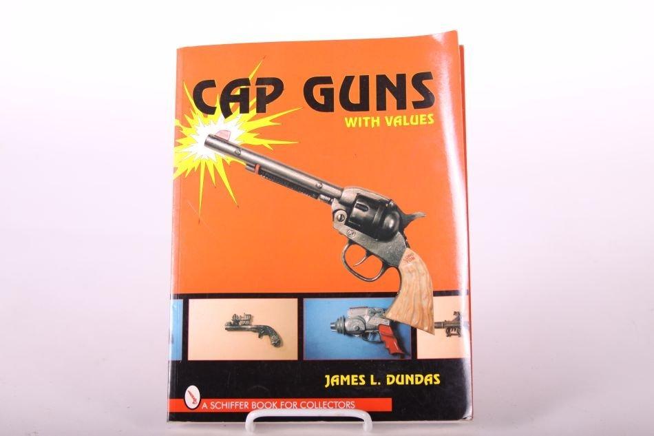 """Cap Guns With Values"" Book by James L. Dundas"