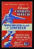 1947/1948 Scarce Linfield v Manchester Utd 19 May