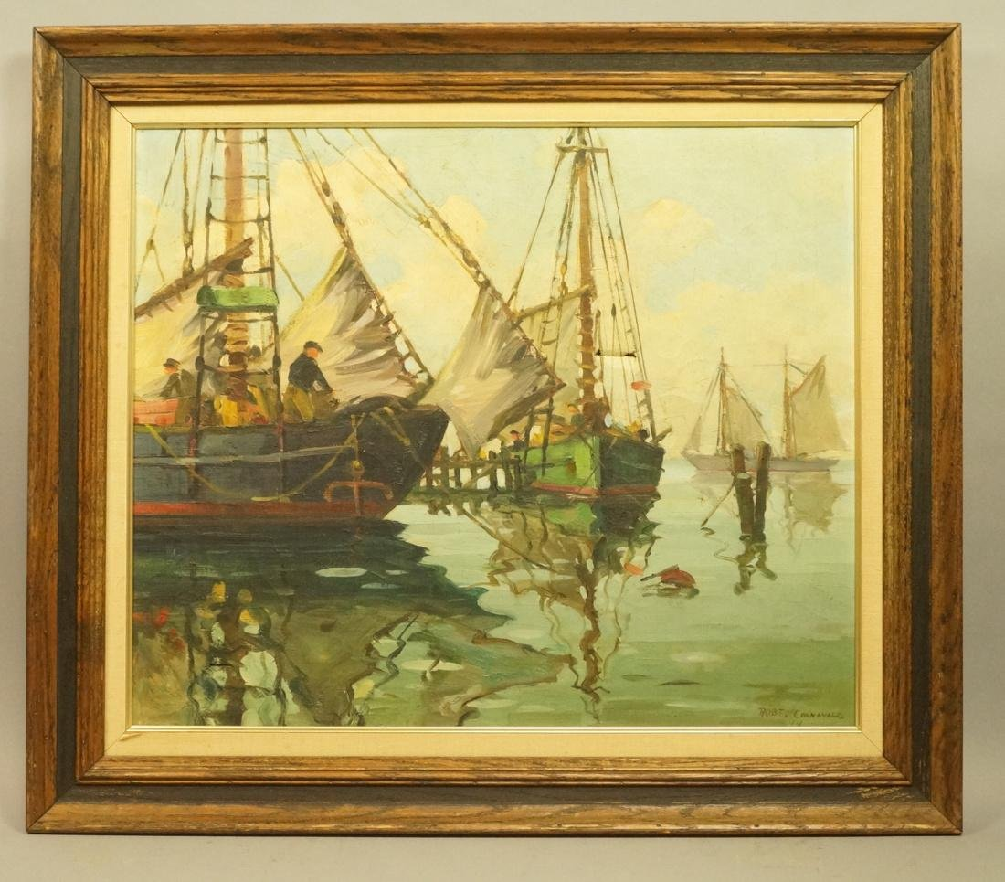 ROBERT CONNAVALE OIl Painting. Ships in Harbour. - 2