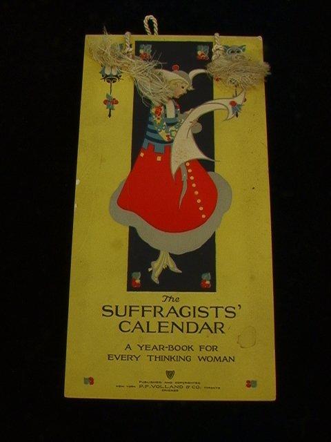 788: The Suffragists' Calendar.  Vintage Suffrage Paper