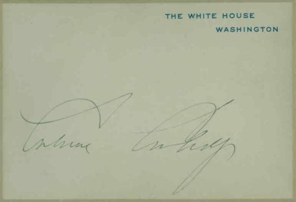 1008: CALVIN COOLIDGE SIGNED OFFICIAL WHITE HOUSE CARD