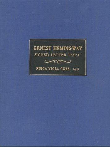 506: ERNEST HEMINGWAY AUTOGRAPH LETTER SIGNED - AUTHOR