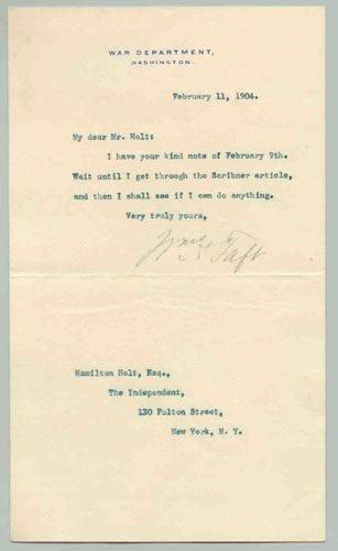 713: WILLIAM H. TAFT TYPED LETTER SIGNED - PRESIDENT