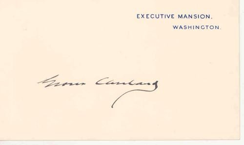 2614: GROVER CLEVELAND SIGNED WHITE HOUSE CARD
