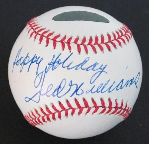 "4008: TED WILLIAMS ""HAPPY HOLIDAY"" SIGNED BALL--GD"