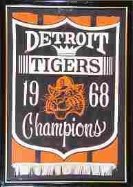1260: 1968 DETROIT TIGERS CHAMPIONSHIP BANNER
