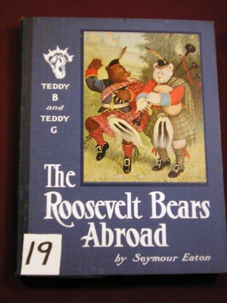 1219: (ROOSEVELT BEARS)  EDWARD STERN 1908