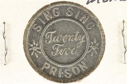 SING SING PRISON 25 CENT TOKEN