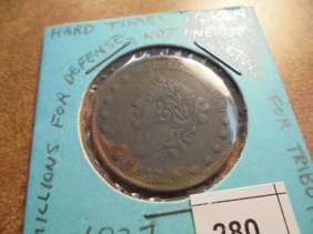 1837 Hard Times Token Millions For Defense Not One Cent