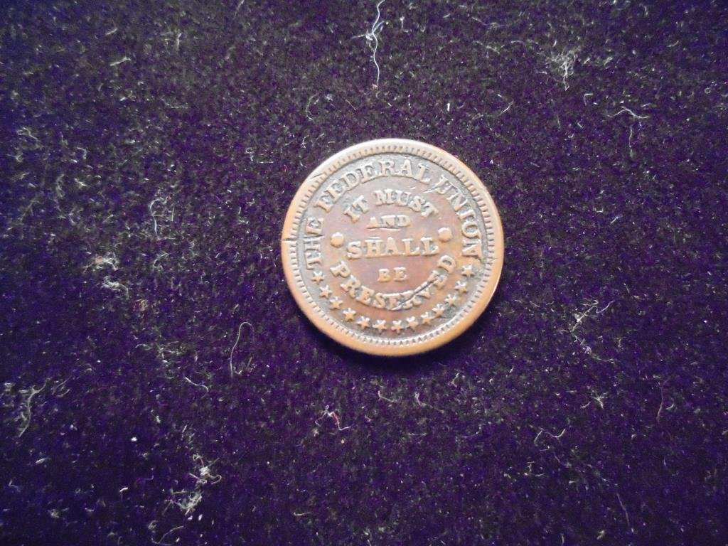 CIVIL WAR TOKEN OBV. THE FEDERAL UNION IT MUST AND