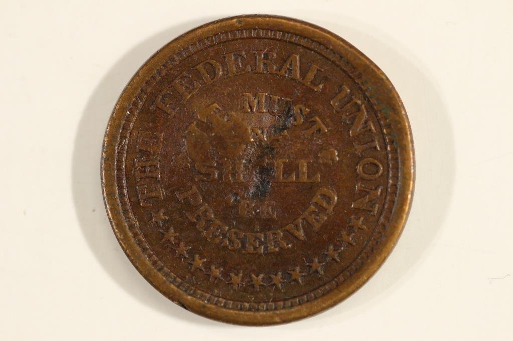CIVIL WAR TOKEN THE FEDERAL UNION MUST AND SHALL