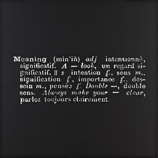 13: JOSEPH KOSUTH, Meaning (Art as idea as idea), 1967