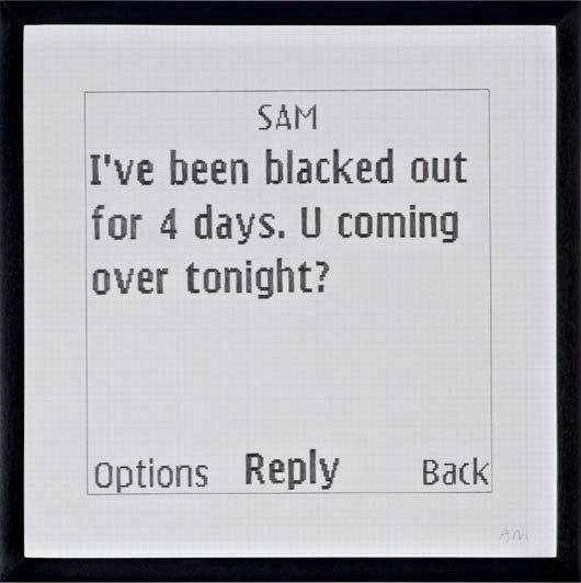 9: Adam McEwen, Untitled (Text Msg), 2006