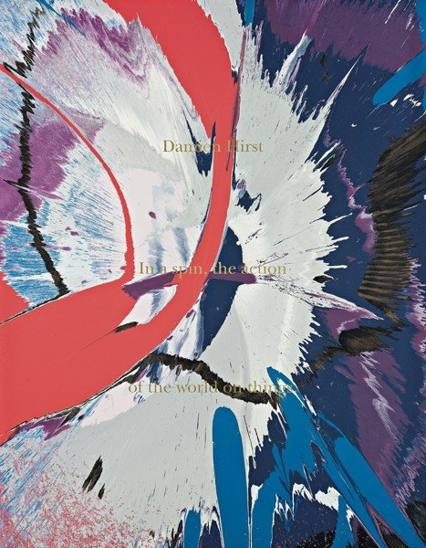 119: DAMIEN HIRST, Spin Painting (In a spin, the action