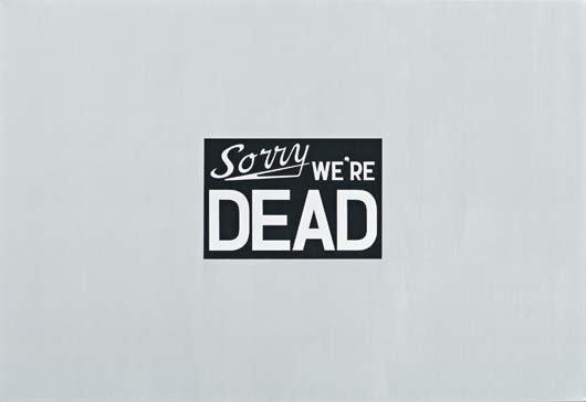 112: ADAM MCEWEN, Sorry We're Dead, 2002
