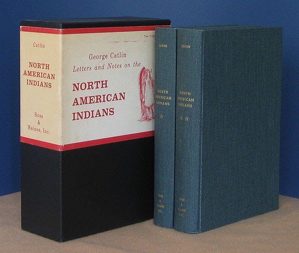 18: George Catlin Letters and Notes on the . . .