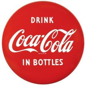 "Coca-Cola button sign, ""Drink Coca-Cola in Bottles,"""