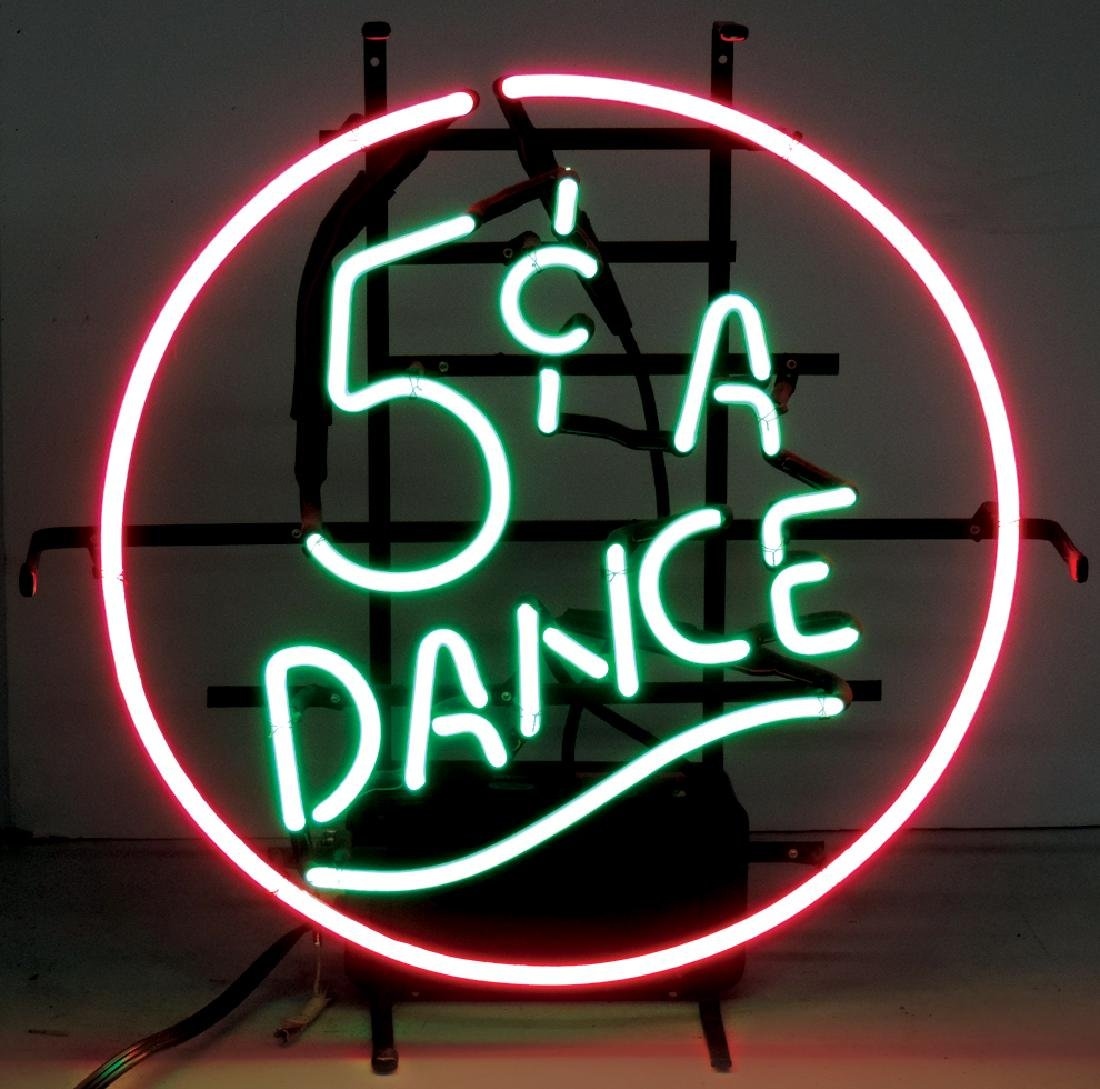 Neon sign, 5 Cents a Dance, a great sign to display
