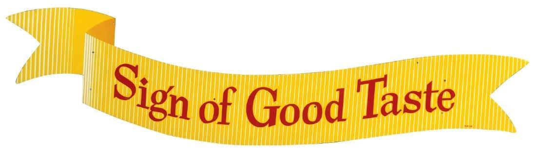 "Coca-Cola banner sign, ""Sign of Good Taste"", diecut"