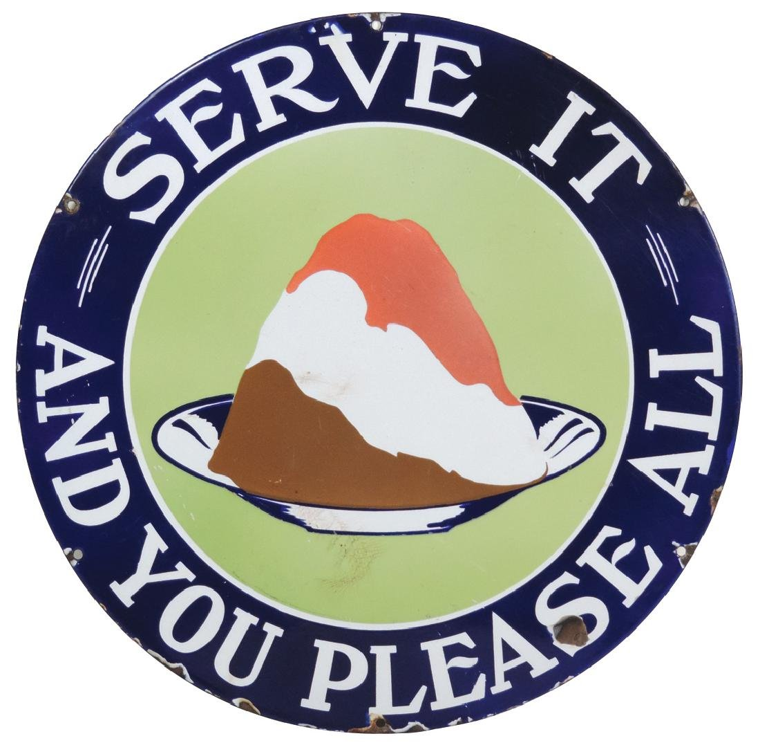 Soda fountain ice cream sign, Serve It And You Please