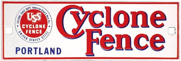 2: Porcelain Cyclone Fence sign, colorful red, white &