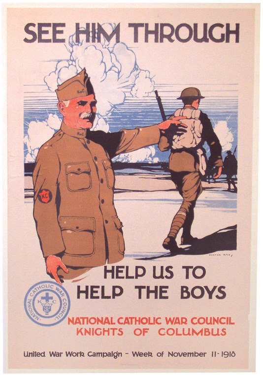 "672: WW1 poster ""See Him Through"", dated Nov. 1918, Am."