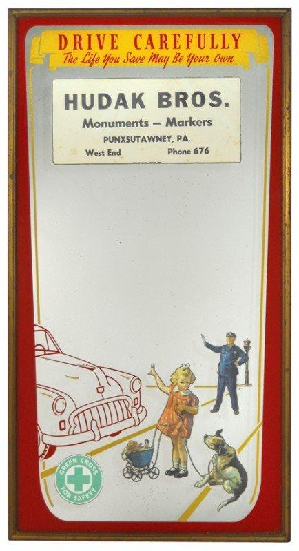 24: Drive Carefully advertising mirror from Hudak Bros.