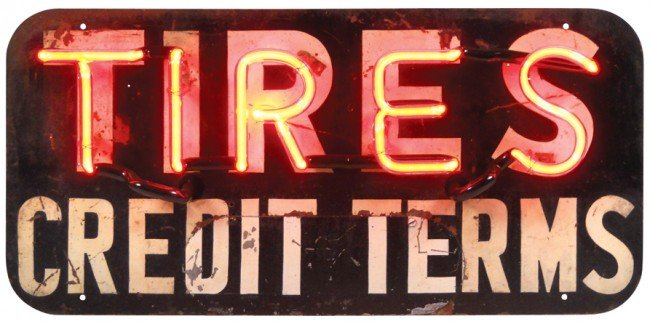 83: Tires-Credit Terms neon sign, VG working cond w/som