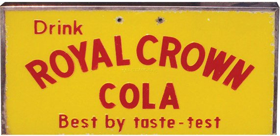 1212: Royal Crown Cola sign, enamel on stainless steel,