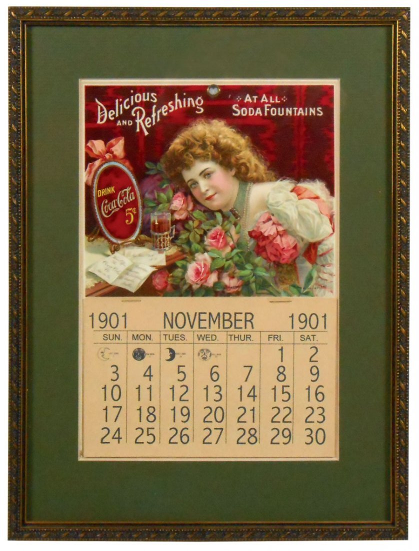 """Coca-Cola calendar, c.1901, """"Delicious & Refreshing At"""