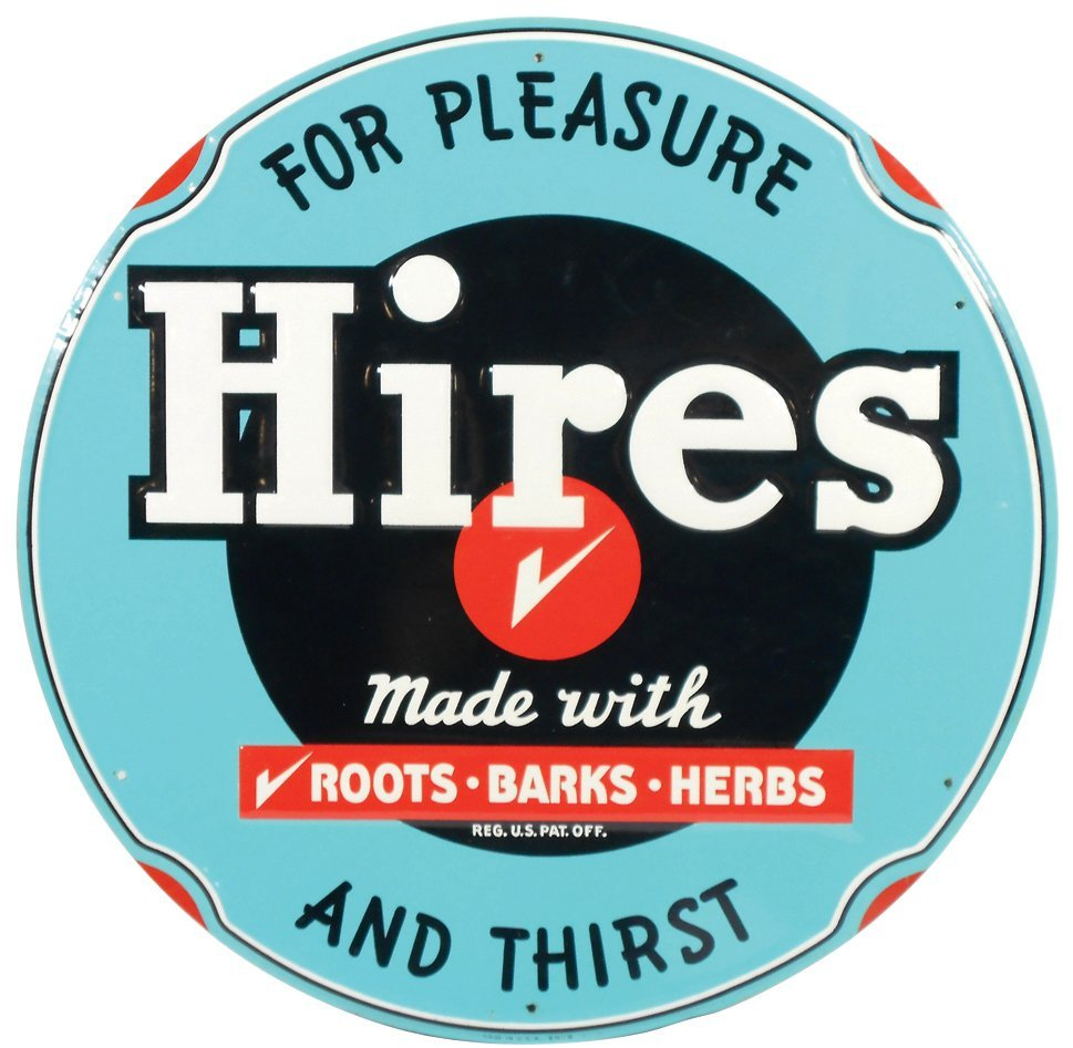 "Soda fountain sign, ""Hires, For Pleasure And Thirst,"""