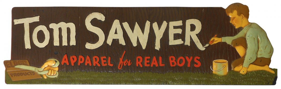 Clothing store sign, Tom Sawyer-Apparel for Real Boys,