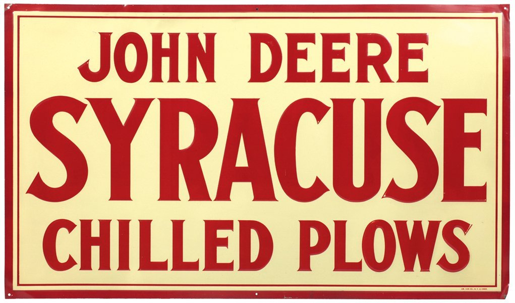 John Deere sign, Syracuse Chilled Plows, made by Am.