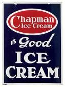 Ice cream sign, Chapman Ice Cream is Good Ice Cream,