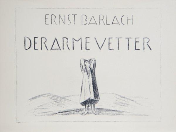 21: Ernst Barlach, Drama Der Arme Vetter Portfolio, 34