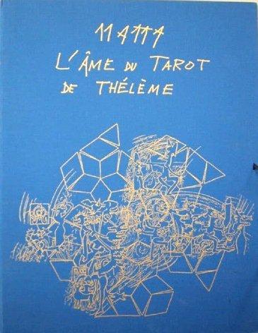 417: Roberto Matta, L'ame du Tarot de Theleme Portfolio