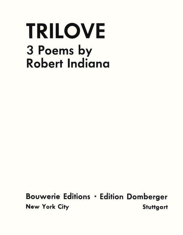 539: Robert Indiana, Trilove Portfolio, 3 Poems and Scr