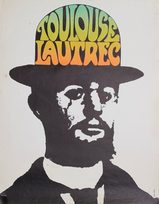 4: Peter Max, Toulouse Lautrec, Poster
