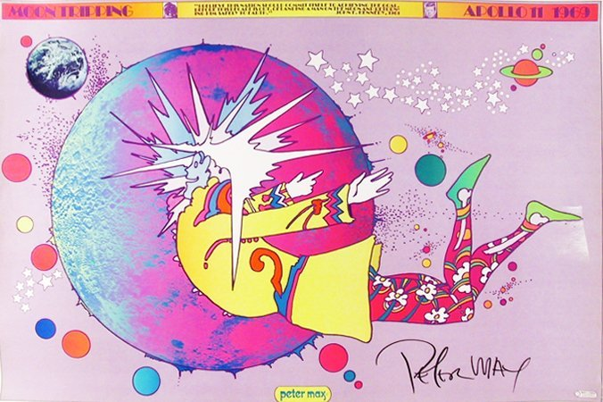23: Peter Max, Moon Tripping, Apollo Poster