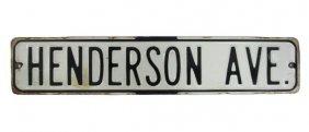 Henderson Ave Porcelain Street Sign