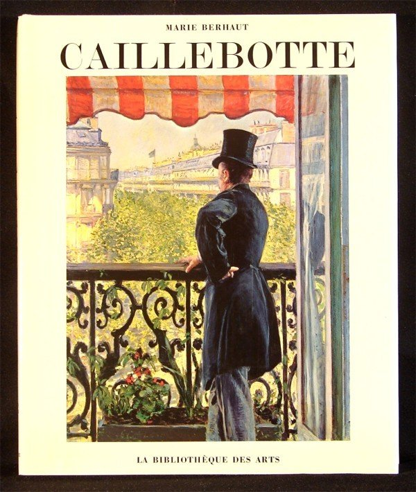12: Art Books: Gustave Caillebotte (1st edition)