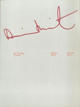 Hirst, Damien - ON MY WAY TO WORK, signed by Damien