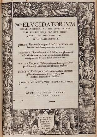 Clichtoveus (Joducus) - Elucidatorium Ecclesiasticum,