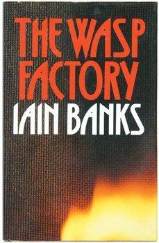 17C: Banks (Iain) The Wasp Factory
