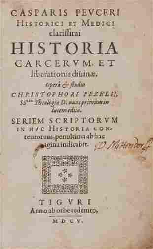 Peucer Caspar Historia Carcerum et Liberationis
