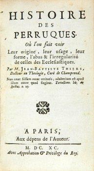 6B: Thiers (Jean Baptiste) Histoire des Perruques